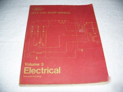 1974 ford car shop manual vol. 3 electrical