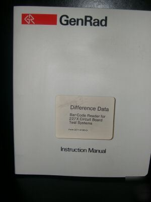 Genrad difference data bar-code reader for 227X circuit