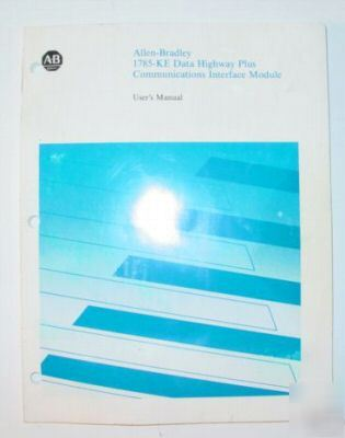 Allen bradley 1785-ke data highway interface manual